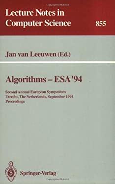 Algorithms - ESA '94: Second Annual European Symposium, Utrecht, the Netherlands, September 26 - 28, 1994. Proceedings 9783540584346
