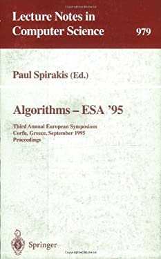 Algorithms - ESA '95: Third Annual European Symposium, Corfu, Greece, September, 25 - 27, 1995. Proceedings 9783540603139