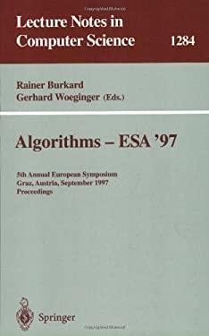 Algorithms - ESA '97: 5th Annual European Symposium, Graz, Austria, September 15-17, 1997. Proceedings 9783540633976