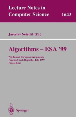 Algorithms - ESA'99: 7th Annual European Symposium, Prague, Czech Republic, July 16-18, 1999 Proceedings 9783540662518