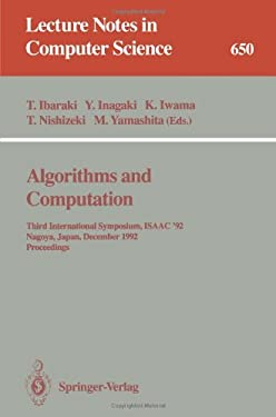 Algorithms and Computation: Third International Symposium, Isaac '92, Nagoya, Japan, December 16-18, 1992. Proceedings 9783540562795