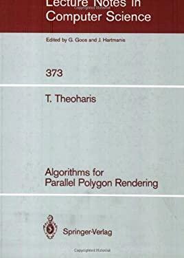 Algorithms for Parallel Polygon Rendering 9783540513940