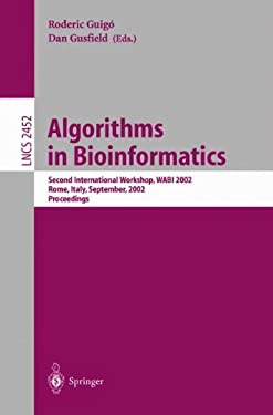 Algorithms in Bioinformatics: Second International Workshop, Wabi 2002, Rome, Italy, September 17-21, 2002, Proceedings 9783540442110