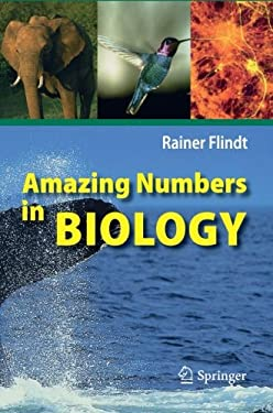 Amazing Numbers in Biology 9783540301462