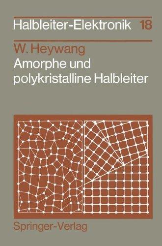 Amorphe Und Polykristalline Halbleiter 9783540129813