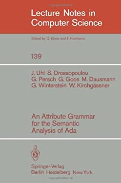 An Attribute Grammar for the Semantic Analysis of ADA 9783540115717