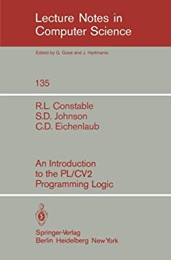 An Introduction to the PL/Cv2 Programming Logic 9783540114925