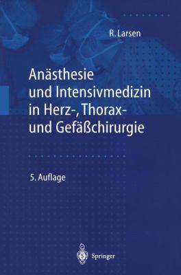 An Sthesie Und Intensivmedizin in Herz-, Thorax- Und Gef Chirurgie 9783540650249