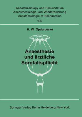 Anaesthesie Und Rztliche Sorgfaltspflicht