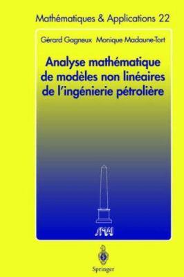 Analyse Math Matique de Mod Les Non Lin Aires de L'Ing Nierie P Troli Re 9783540605881