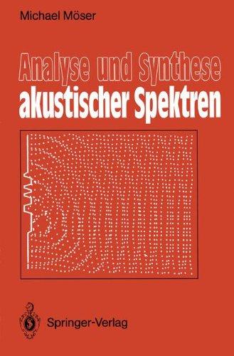 Analyse Und Synthese Akustischer Spektren 9783540189473
