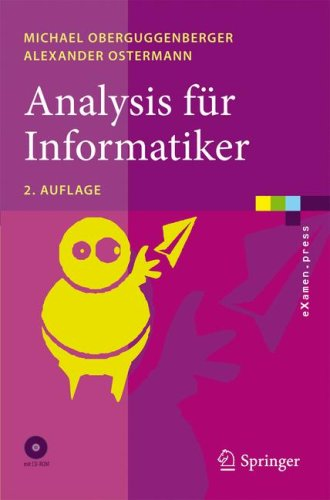 Analysis Fur Informatiker: Grundlagen, Methoden, Algorithmen 9783540898221