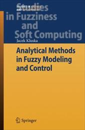 Analytical Methods in Fuzzy Modeling and Control 7977527