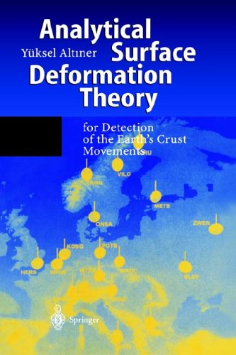 Analytical Surface Deformation Theory: For Detection of the Earth's Crust Movements 9783540658207