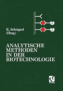 Analytische Methoden in Der Biotechnologie 9783540670377