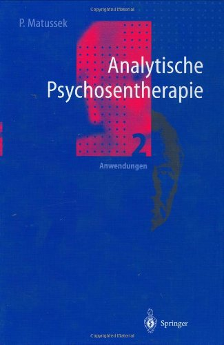 Analytische Psychosentherapie: Band 2: Anwendungen 9783540620440