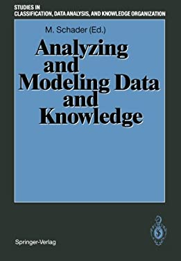 Analyzing and Modeling Data and Knowledge: Proceedings of the 15th Annual Conference of the Gesellschaft F R Klassifikation E.V. , University of Salzb 9783540547082