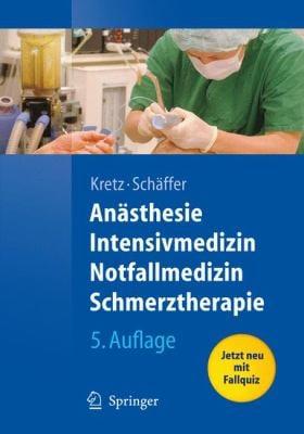 An Sthesie, Intensivmedizin, Notfallmedizin, Schmerztherapie