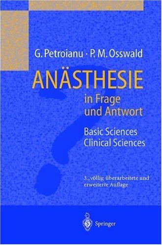 Anasthesie in Frage Und Antwort: Basic Sciences / Clinical Sciences 9783540662761