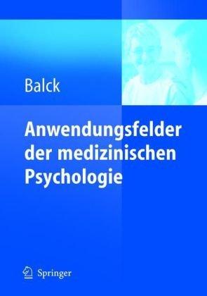 Anwendungsfelder Der Medizinischen Psychologie 9783540248453