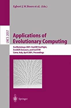 Applications of Evolutionary Computing: Evoworkshops 2001: Evocop, Evoflight, Evoiasp, Evolearn, and Evostim, Como, Italy, April 18-20, 2001 Proceedin 9783540419204