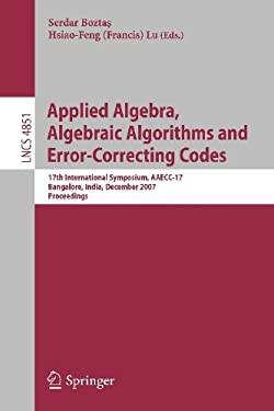 Applied Algebra, Algebraic Algorithms and Error-Correcting Codes 9783540772231