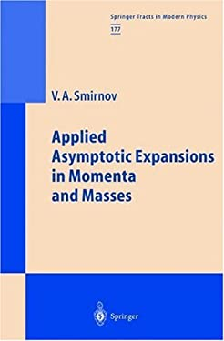 Applied Asymptotic Expansions in Momenta and Masses 9783540423348