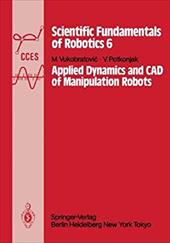 Applied Dynamics and CAD of Manipulation Robots 13151640