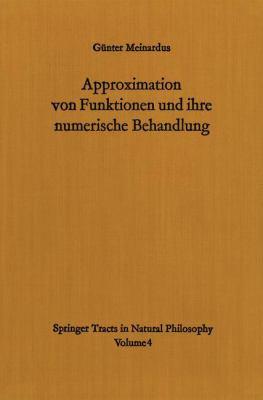 Approximation Von Funktionen Und Ihre Numerische Behandlung 9783540032199