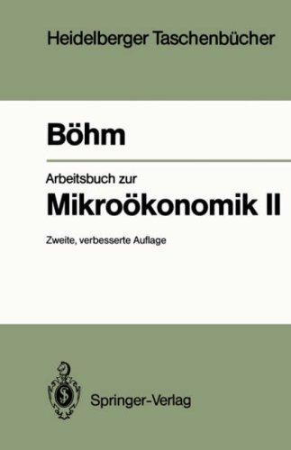Arbeitsbuch Zur Mikro Konomik II 9783540561736