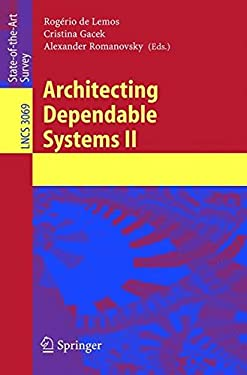 Architecting Dependable Systems II 9783540231684