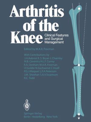 Arthritis of the Knee: Clinical Features and Surgical Management 9783540096993