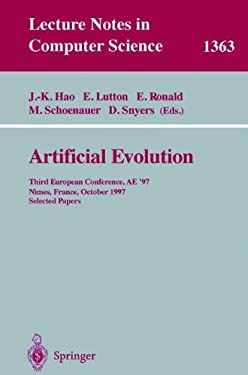 Artificial Evolution: Third European Conference, Ae '97, Nimes, France, October 22-24, 1997, Selected Papers 9783540641698