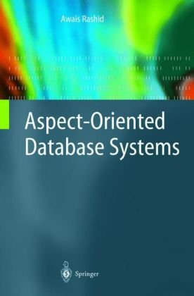 Aspect-Oriented Database Systems 9783540009481