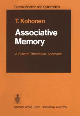 Associative Memory: A System-Theoretical Approach 9783540080176
