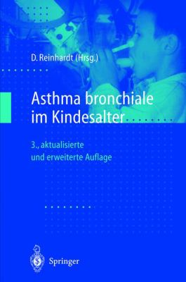 Asthma Bronchiale Im Kindesalter 9783540652403
