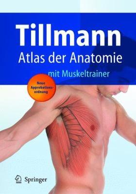 Atlas Der Anatomie Des Menschen: Mit Muskeltrainer 9783540666516