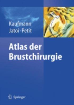 Atlas Der Brustchirurgie 9783540488811