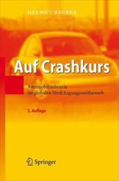 Auf Crashkurs: Automobilindustrie Im Globalen Verdr Ngungswettbewerb