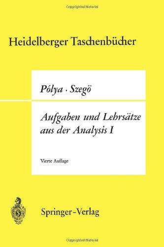 Aufgaben Und Lehrs Tze Aus Der Analysis: 1. Band: Reihen, Integralrechnung, Funktionentheorie 9783540048749