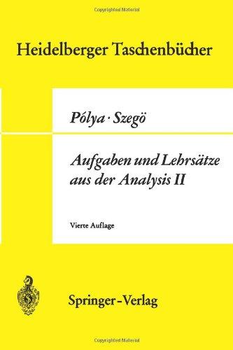 Aufgaben Und Lehrs Tze Aus Der Analysis: 2. Band: Funktionentheorie, Nullstellen, Polynome, Determinanten, Zahlentheorie 9783540054566