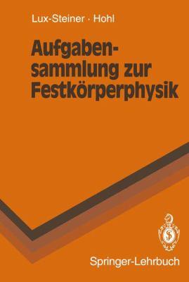 Aufgabensammlung Zur Festk Rperphysik 9783540568131