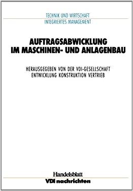 Auftragsabwicklung Im Maschinen- Und Anlagebau 9783540622543