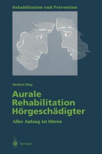 Aurale Rehabilitation H Rgesch Digter: Aller Anfang Ist H Ren 9783540593218