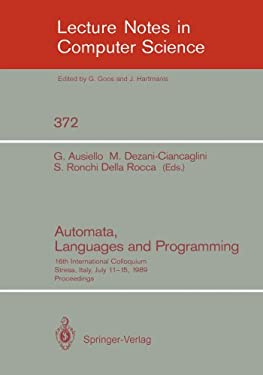 Automata, Languages and Programming: 16th International Colloquium, Stresa, Italy, July 11-15, 1989. Proceedings 9783540513711