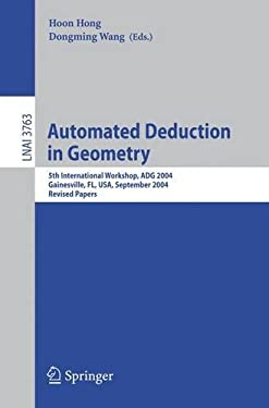 Automated Deduction in Geometry 9783540313328
