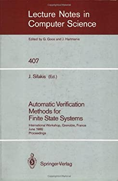 Automatic Verification Methods for Finite State Systems: International Workshop, Grenoble, France. June 12-14, 1989. Proceedings 9783540521488