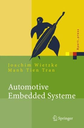 Automotive Embedded Systeme: Effizfientes Framework - Vom Design Zur Implementierung 9783540243397