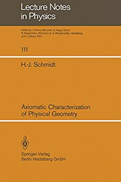 Axiomatic Characterization of Physical Geometry 9783540097198
