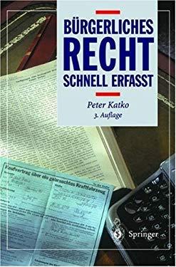 B Rgerliches Recht: Schnell Erfa T 9783540658658